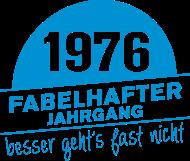 Jahrgang 1970 Geburtstagsshirt: Fabelhafter Jahrgang 1976 geboren