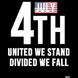 4. Juli United Wir stehen geteilt Wir fallen