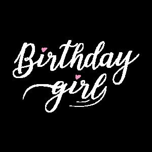 Birthday girl Frauen Mädchen Geburtstagsgeschenk