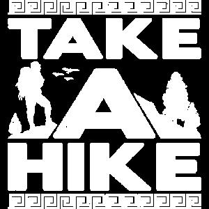 Take A Hike Mountain Hiker Nature Hiking