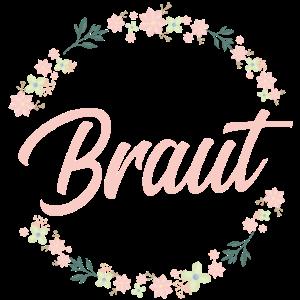 Braut Shirt Junggesellenabschied JGA Blumen Kranz