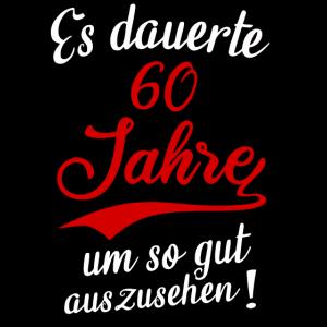 60 Jahre Geburtstag Geschenk Geburtstagsspruch