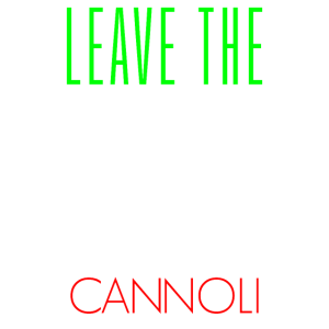 Lustiges italienisches Hemd Nehmen Sie das Cannoli