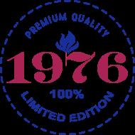 Jahrgang 1970 Geburtstagsshirt: 1976 PREMIUM QUALITY || 100% LIMITED EDITION