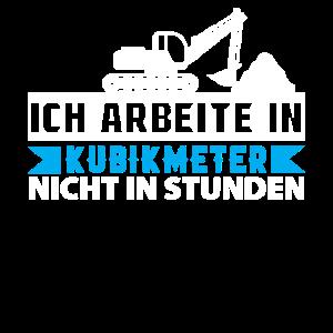 Baggerfahrer Bagger baggern · Kubikmeter