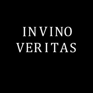 In Vino Veritas Im Wein liegt die Wahrheit Spruch