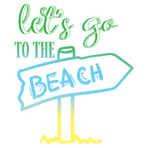 Let's go to the beach - Cooler Spruch Sommer