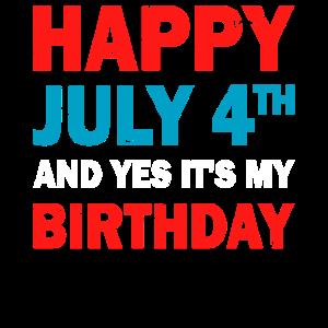 Glücklicher vierter Juli und ja sein mein Geburtstag
