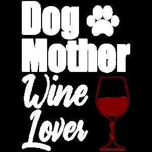 Hundemutter Weinliebhaber   Lustig   Merlot   Hundemutter  
