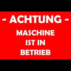 Achtung - Maschine