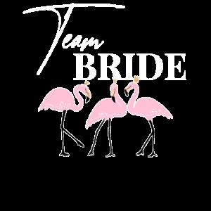 Team Bride Braut JGA Flamingo Junggesellenabschied