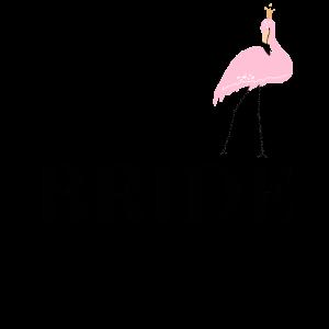 Bride Braut Junggesellenabschied Flamingo JGA