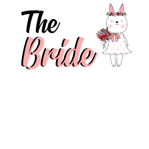 The Bride Braut Hase JGA Junggesellenabschied