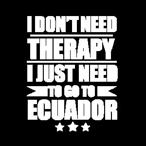 Keine Therapie nötig Muss in den Urlaub nach Ecuador