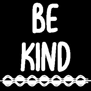 Sei nett und freundlich