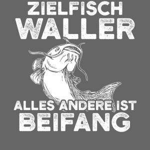 Zielfisch Waller alles andere ist Beifang