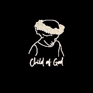 Child of God Geschenk Mädchen Glaube Jesus Christ