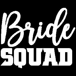 Bride Squad Geschenk