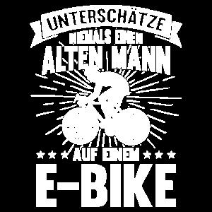 E Bike Alter Mann Opa Spruch Geschenkidee