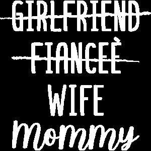 Girlfriend Fiancee Wife Mommy