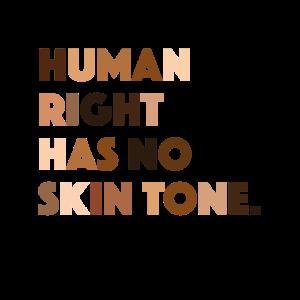Human Right Skin Tone Menschenrechte Hautfarbe