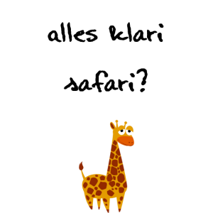 Giraffe mit Safari Spruch