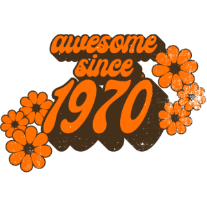 awesome since 1970 70tees