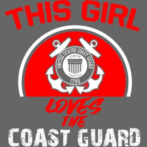 This Girl Loves The Coast Guard