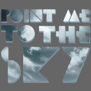Point Me to the Sky