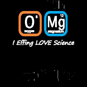 Top Spaß Wissenschaft Nerd OMG Love Science Periodic