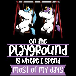 Auf dem Spielplatz verbringe ich den größten Teil meiner Tage