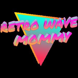 Retro Wave Mama