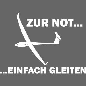 Zur Not gleiten Segelflieger Segelflugzeug Geschen
