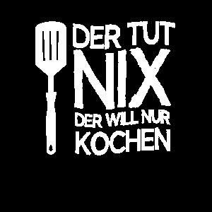 Der Tut Nix Der Will Nur Kochen, Chefkoch