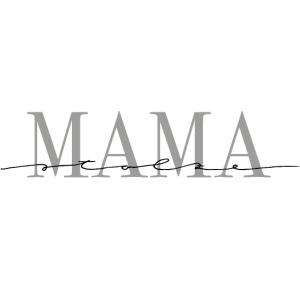 Stolze Mama – Mama Kollektion