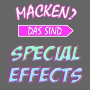 Macken? Das Sind Special Effects