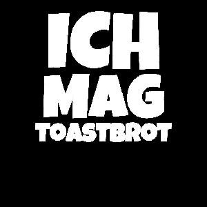 Ich Mag Toastbrot