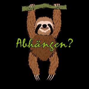"""Faultier T-Shirt mit Spruch """"Abhängen?"""" Witzig"""
