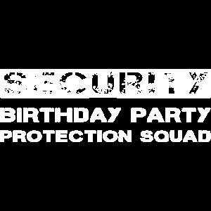 Sicherheits-Geburtstagsfeier-Schutz-Gruppe lustig