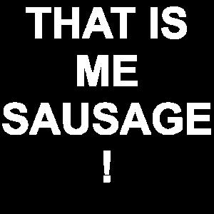 Sausage Wurst egal Denglisch Spruch witzig