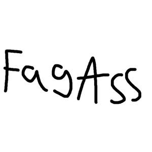 Fag Ass Logo #1
