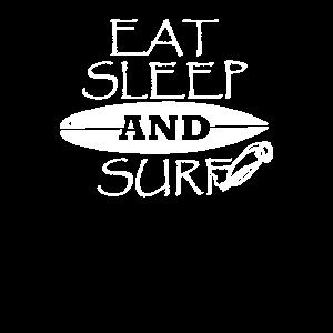Eat Sleep and Surf
