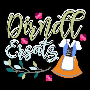 Dirndl Ersatz Motiv Oktoberfest Geschenk
