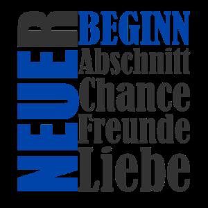 Neuer Lebensabschnitt Beginn Chance Leben Anfang
