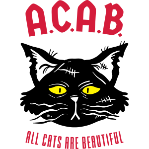 ACAB – All Cats Are Beautiful