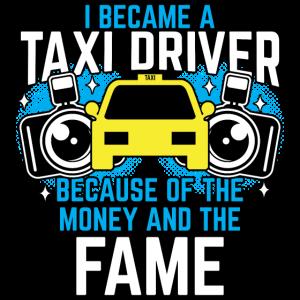 Taxi Fahrer Taxifahrer Geld Ruhm Beruf Vatertag