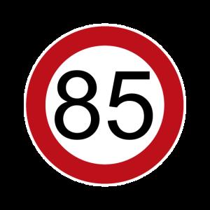 Happy Birthday 85 Verkehrsschild Geburtstag