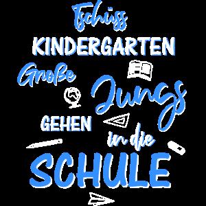 Tschüss Kindergarten Schulanfang