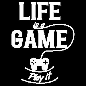 Leben ist ein Spiel - Spiele es!