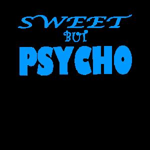 Süß aber psychisch